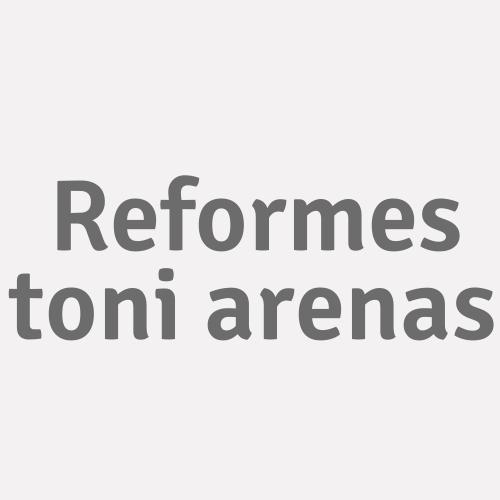 Reformes Toni Arenas