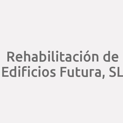 Rehabilitación De Edificios Futura, S.l.