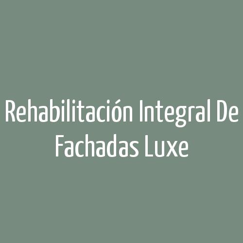 Rehabilitación Integral de Fachadas Luxe