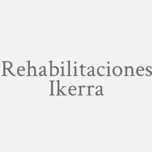 Rehabilitaciones Ikerra