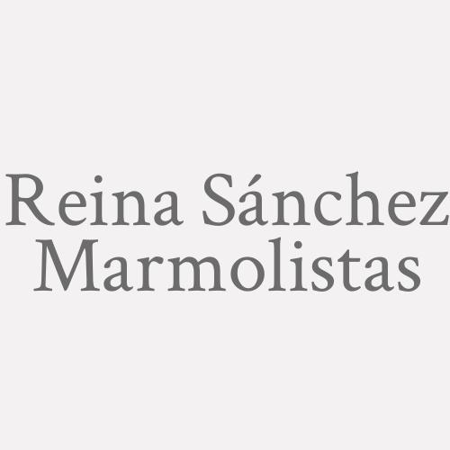 Reina Sánchez Marmolistas