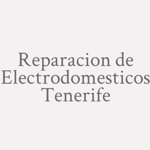 Reparacion De Electrodomesticos Tenerife