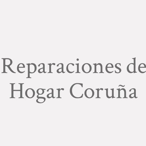 Reparaciones De Hogar Coruña