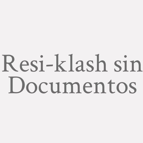 Resi-klash sin Documentos