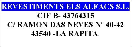 REVESTIMENTS ELS ALFACS, S.L.