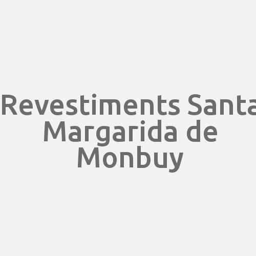 Revestiments Santa Margarida De Monbuy