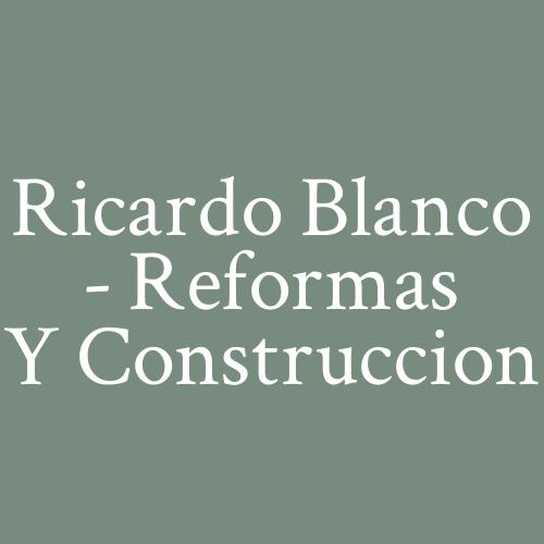 Ricardo Blanco - Reformas y Construccion