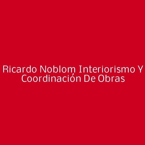 Ricardo Noblom Interiorismo Y Coordinación De Obras