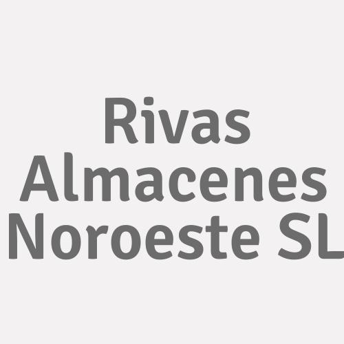 Rivas Almacenes Noroeste S.l.