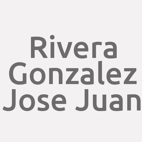 Rivera Gonzalez Jose Juan