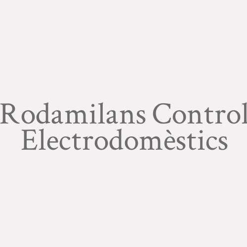 Rodamilans Control Electrodomèstics
