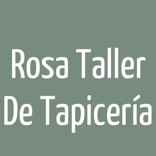 Rosa Taller De Tapicería