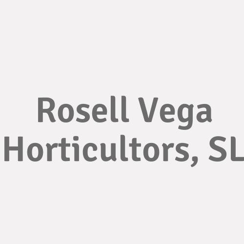Rosell Vega Horticultors, SL