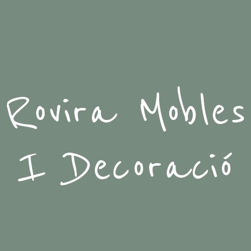 Rovira Mobles I Decoració