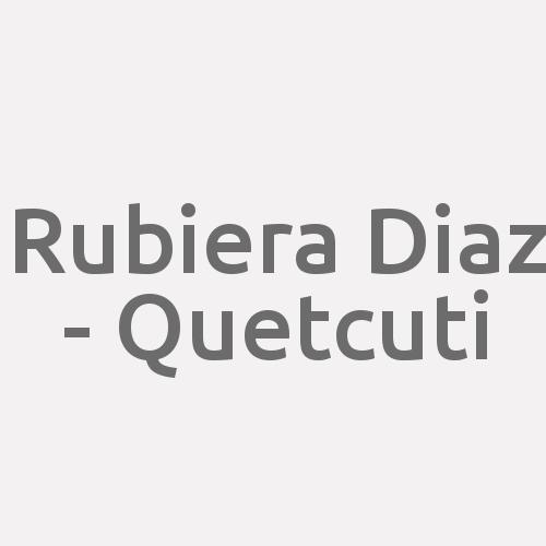Rubiera Diaz - Quetcuti