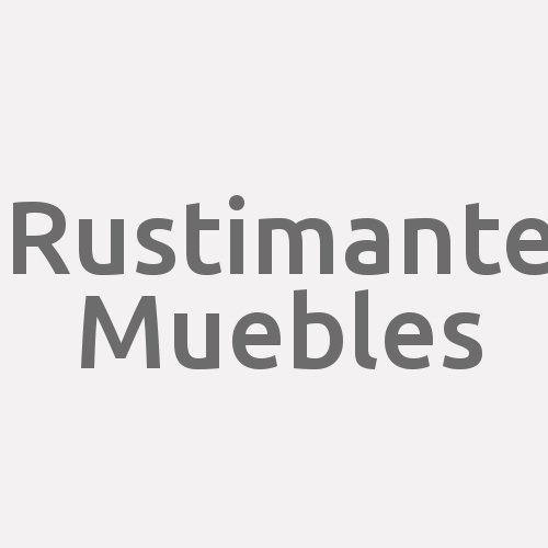 Rustimante Muebles