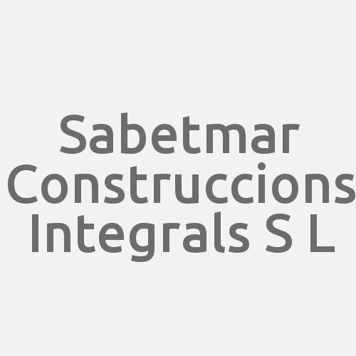 Sabetmar Construccions Integrals S L