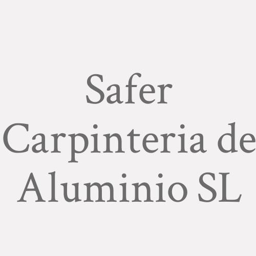Safer Carpinteria de Aluminio SL