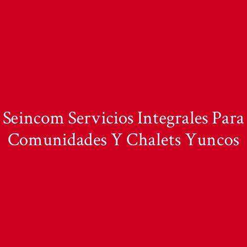 Seincom Servicios Integrales para Comunidades y Chalets Yuncos