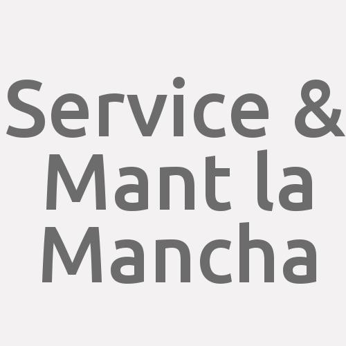 Service & Mant la Mancha