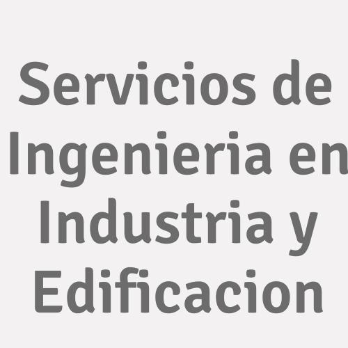 Servicios De Ingenieria En Industria Y Edificacion