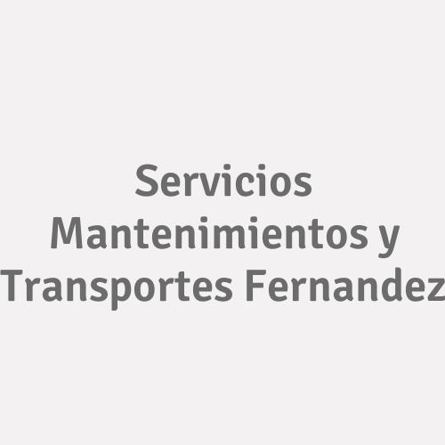 Servicios Mantenimientos y Transportes Fernandez