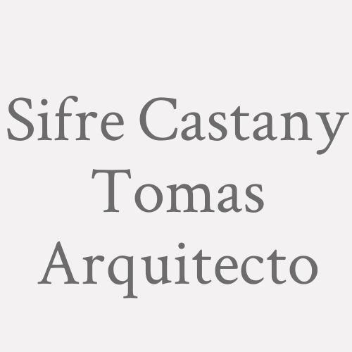 Sifre Castany  Tomas Arquitecto