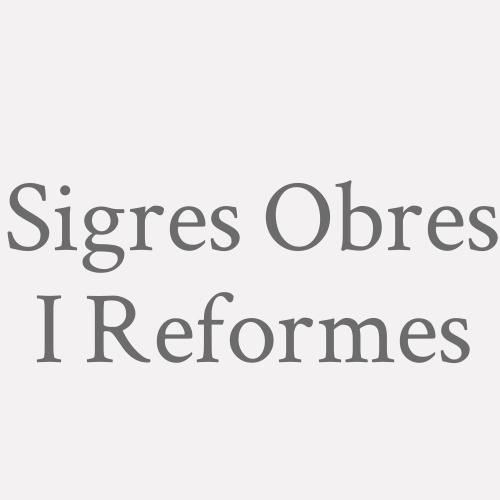 Sigres Obres I Reformes