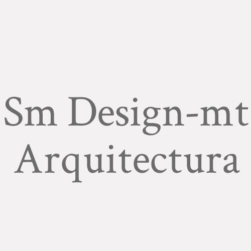 Sm Design-mt Arquitectura