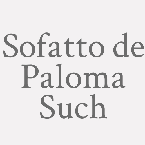 Sofatto de Paloma Such