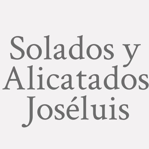 Solados y Alicatados Joséluis