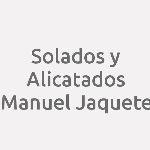 Solados y Alicatados Manuel Jaquete
