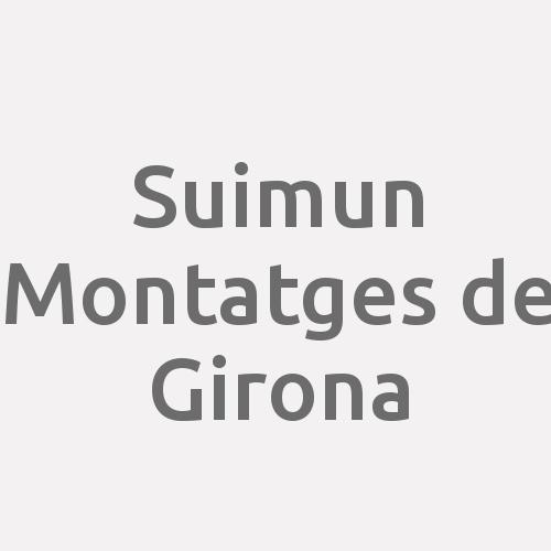 Suimun Montatges de Girona