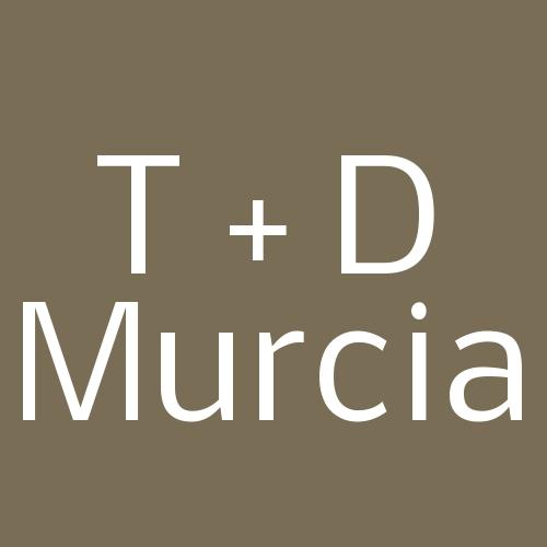 T + D Murcia