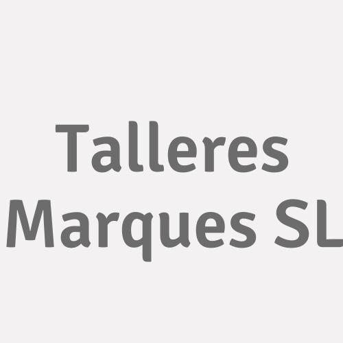 Talleres Marques S.l.