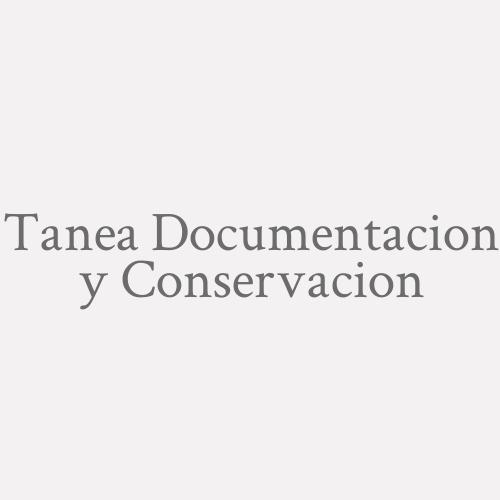 Tanea Documentacion y Conservacion