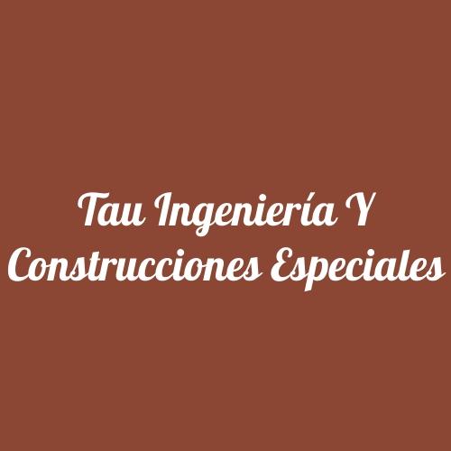 Tau Ingeniería y Construcciones Especiales