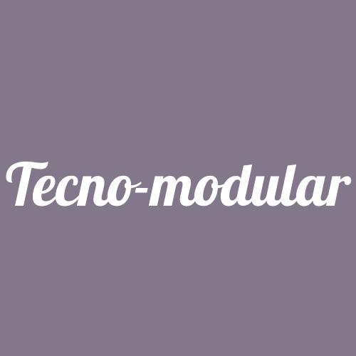 Tecno-modular