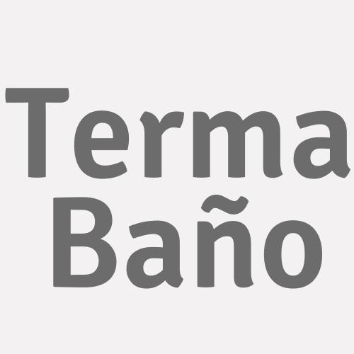 Terma Baño