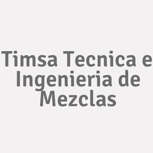 Timsa Tecnica e Ingenieria de Mezclas