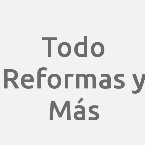 Todo Reformas Y Más