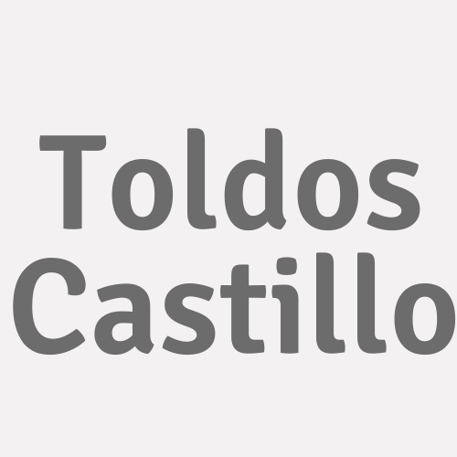 Toldos Castillo