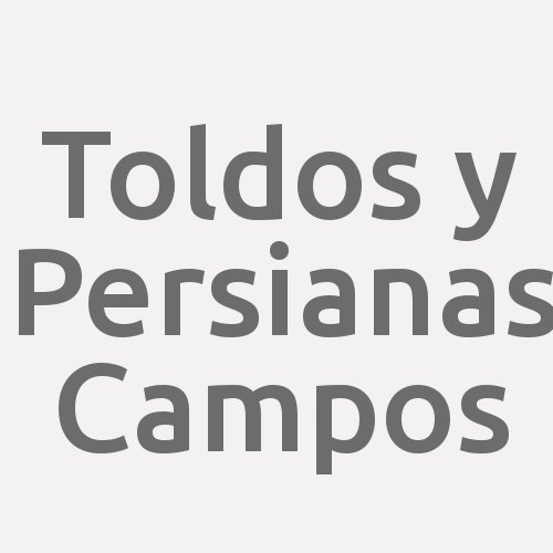 Toldos y Persianas Campos