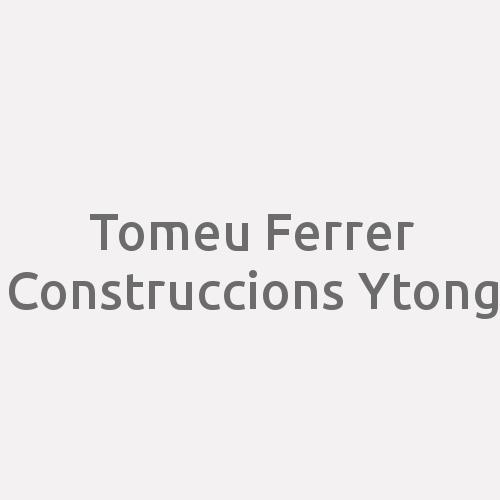 Tomeu Ferrer Construccions Ytong