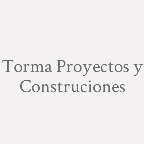 Torma Proyectos y Construciones