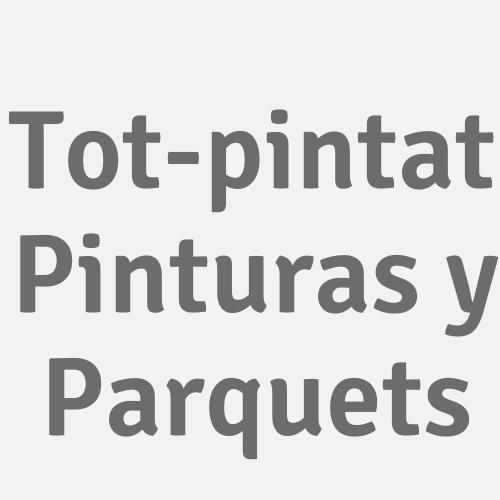 Tot-pintat Pinturas Y Parquets