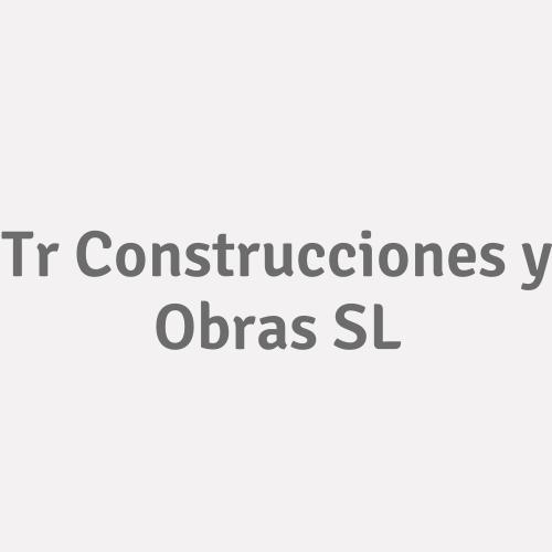 T.r. Construcciones Y Obras S.l.