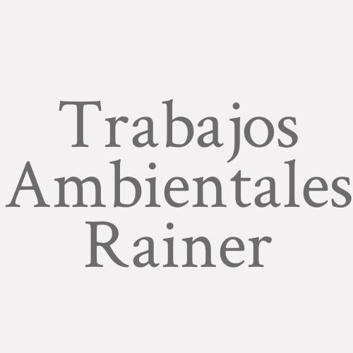 Trabajos Ambientales Rainer