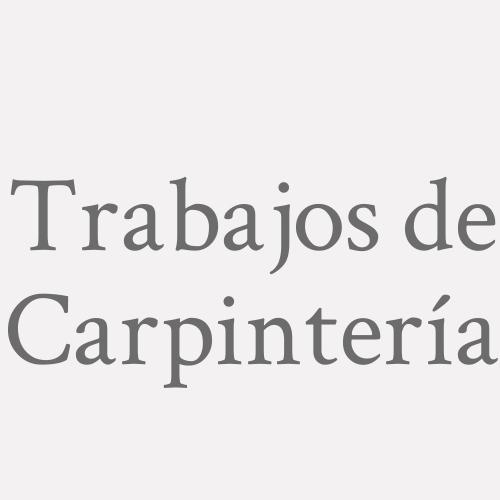 Trabajos De Carpintería.