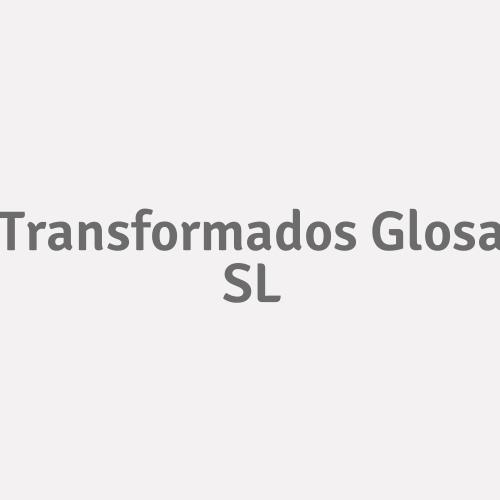 Transformados Glosa Sl